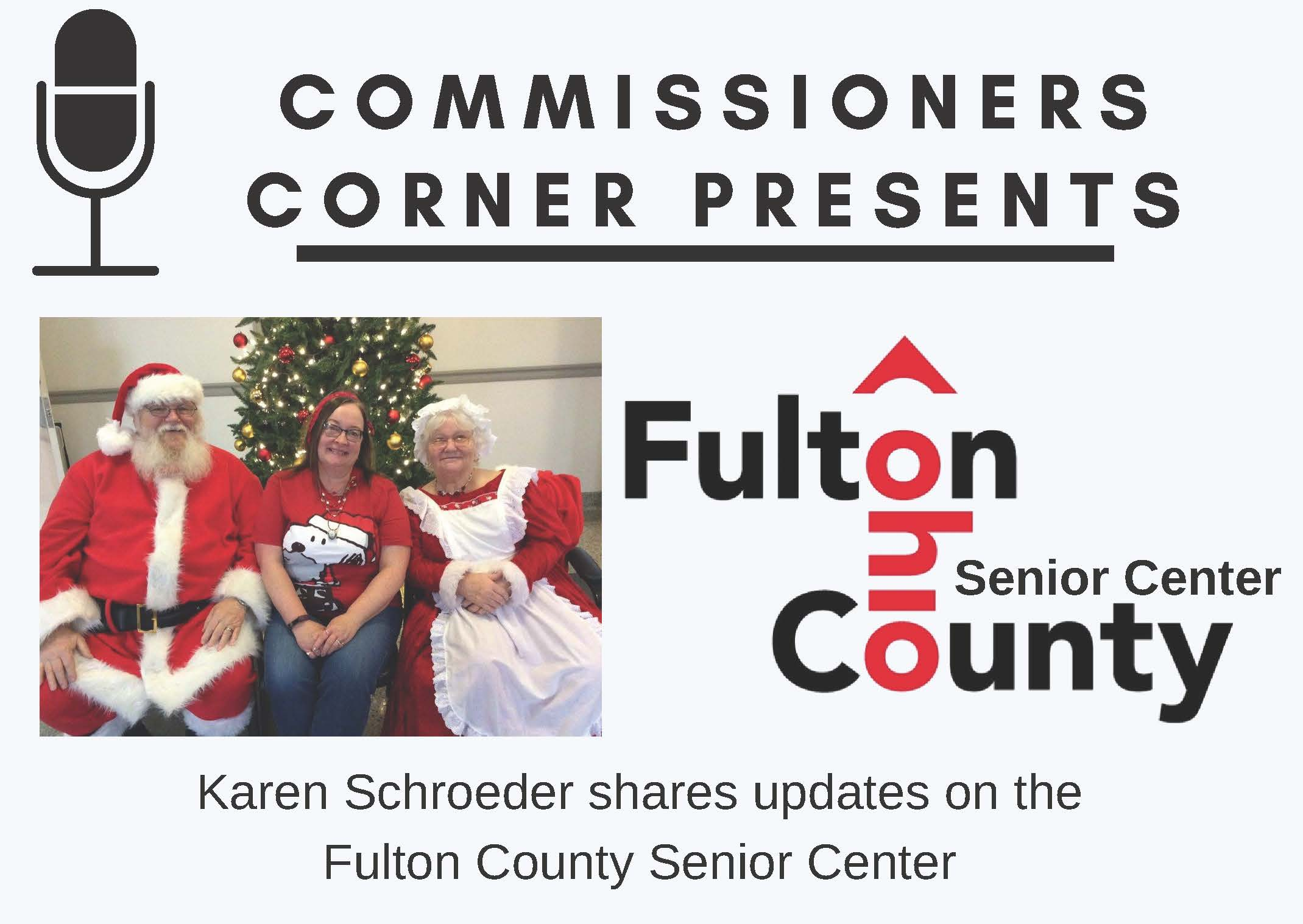 Commissioners Corner interviews Karen Schroeder with the Fulton County Senior Center
