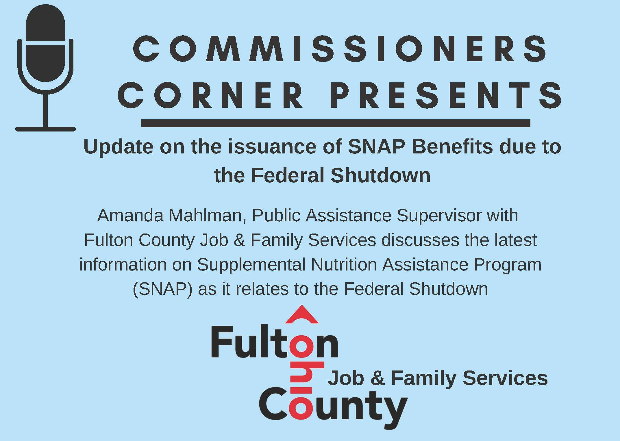 missioners Corner on Supplemental Nutrition Assistance Program Benefits Issuance