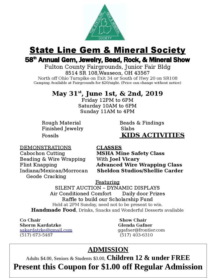 Stateline Gem & Mineral Show, Fulton County Fairgrounds, May 31st - June 2