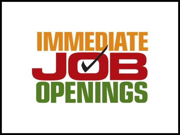 Immediate Job Openings
