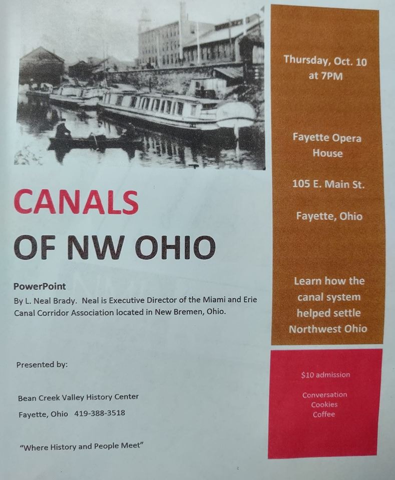 Canals of Fulton County Presentation, Fayette Opera House, 105 E. Main St, Fayette, OH.  Presented b