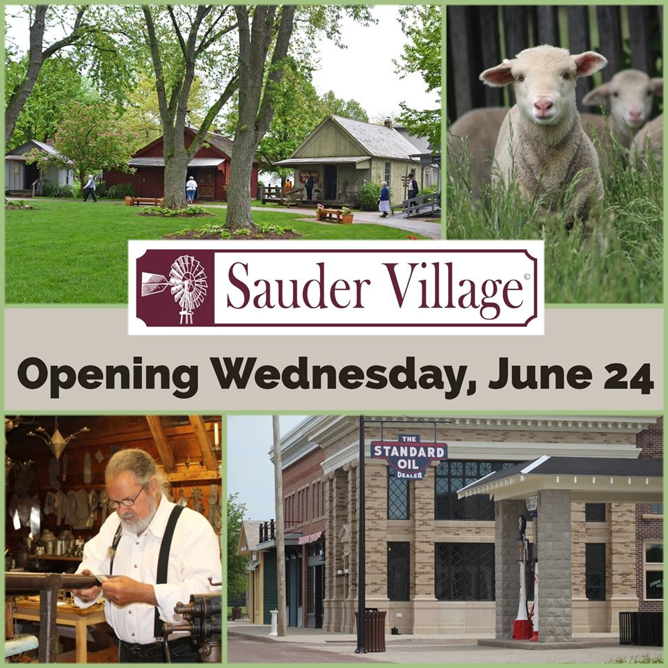 Sauder Village, Archbold, opens Wednesday, June 24th for the 2020 season!