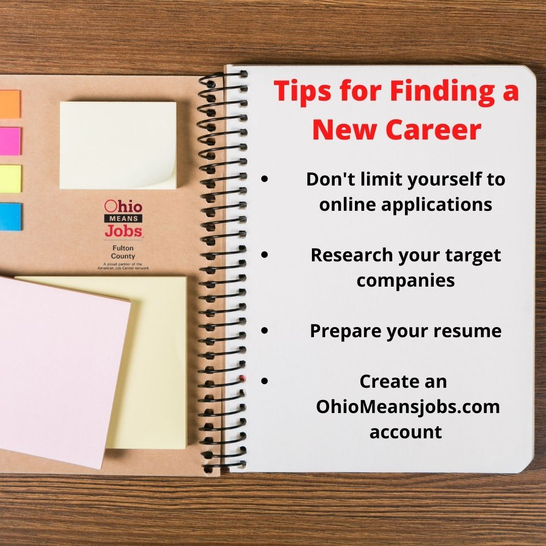 Get clear on what you want Research your target companies Prepare your resume Search OhioMeansjobs.c