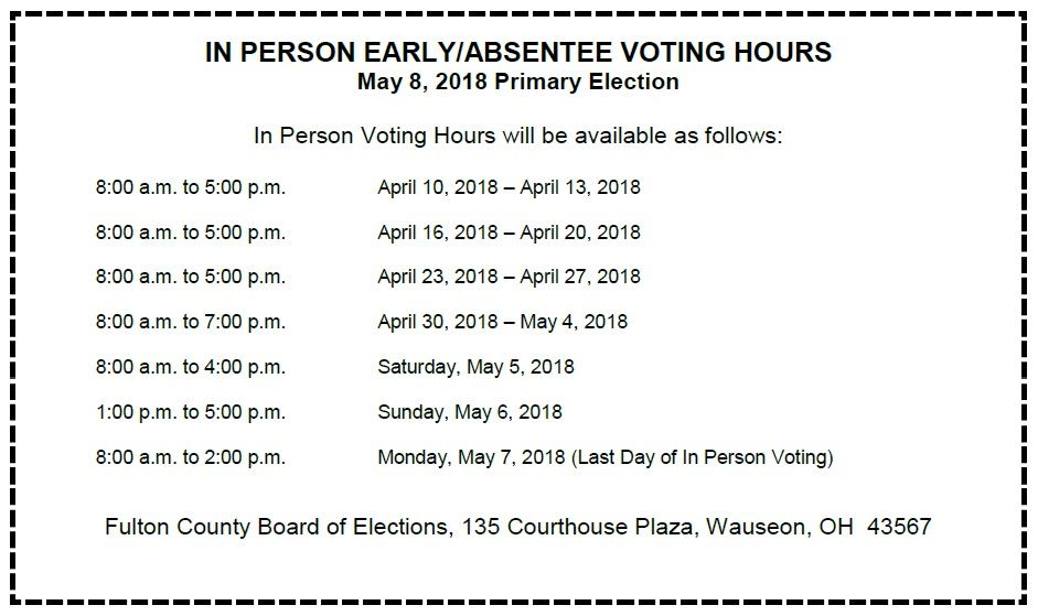 Early Voting Hours for May 8, 2018 Primary Election