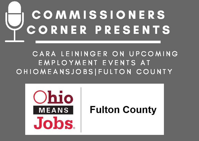 OhioMeansJobs|Fulton County Commissioners Corner Flyer