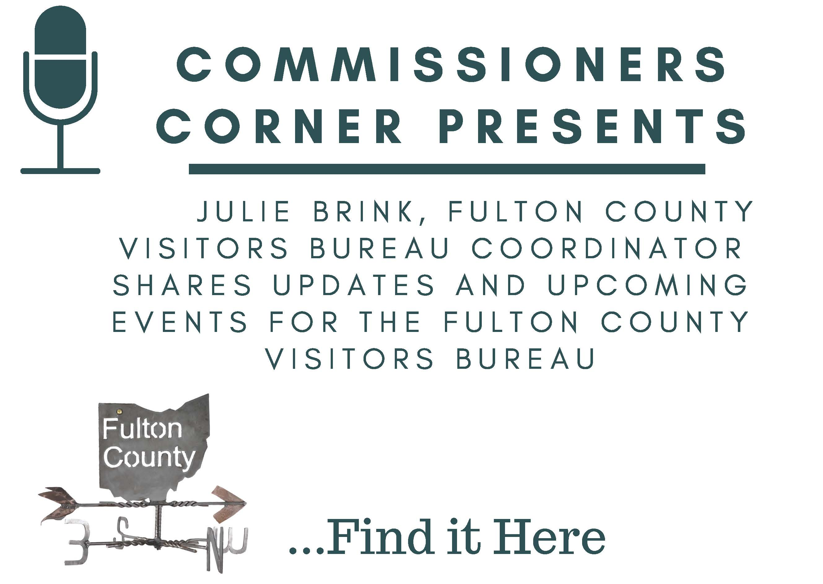 Comissioners Corner Visitors Bureau Summer 2018 Update