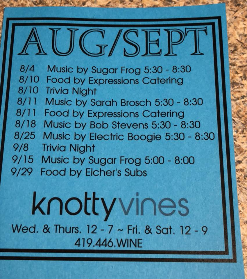 knotty Vines Winery Aug and Sept schedule