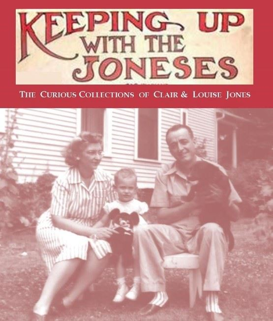 Keeping Up with the Jones, A vast clothing a memorabilia collection of Clair and Louise Jones, Museu